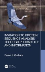 Invitation to Protein Sequence Analysis Through Probability and Information (ISBN: 9780367134525)