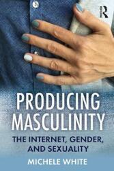 Producing Masculinity (ISBN: 9780367150822)