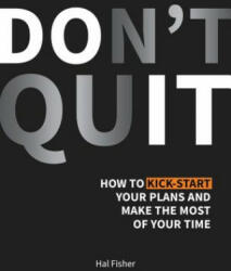 Don't Quit - Hal Fisher (ISBN: 9781786857743)