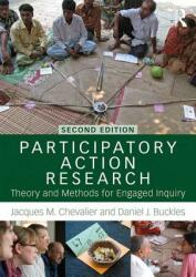 Participatory Action Research - Theory and Methods for Engaged Inquiry (ISBN: 9781138491328)