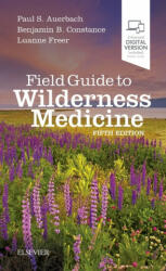 Field Guide to Wilderness Medicine (ISBN: 9780323597555)