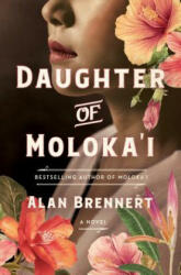 DAUGHTER OF MOLOKA'I (ISBN: 9781250233097)