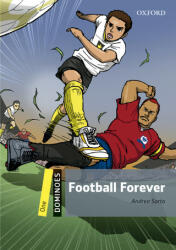 Dominoes: One: Football Forever Audio Pack - Andrea Sarto (ISBN: 9780194622394)