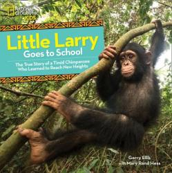 Little Larry Goes to School (ISBN: 9781426333163)