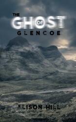 Ghost of Glencoe (ISBN: 9781528907699)
