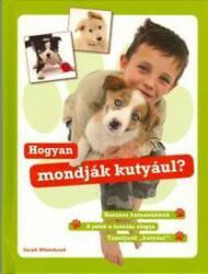 Hogyan mondják kutyául? (2008)