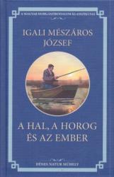 A hal, a horog és az ember (2007)