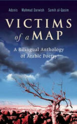 Victims of a Map - A Bilingual Anthology of Arabic Poetry (2008)