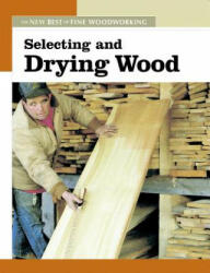 Selecting and Drying Wood (2006)