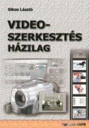 Videoszerkesztés házilag (2006)