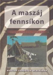 A maszáj fennsíkon (2005)