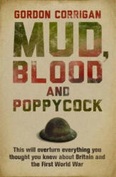 Mud, Blood and Poppycock - Britain and the Great War (2004)