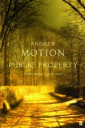 Public Property - Andrew Motion (2003)