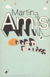 Martin Amis: Dead Babies (2004)