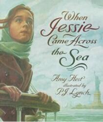 When Jessie Came Across the Sea - Amy Hest (1999)