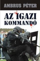 Az igazi kommandó (2008)