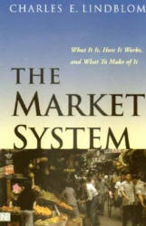 Market System - What it is, How it Works and What to Make of it (2002)