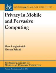Privacy in Mobile and Pervasive Computing (ISBN: 9781681734583)