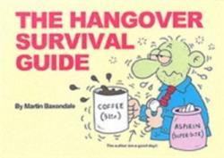 Hangover Survival Guide - Martin Baxendale (2005)