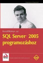 Kezdőkönyv az SQL Server 2005 programozásához (2006)