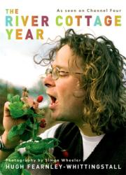 River Cottage Year - Hugh Whittingstall (2003)