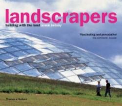 Landscrapers - Aaron Betsky (2005)