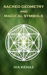 Sacred Geometry and Magical Symbols (ISBN: 9781726832489)