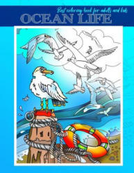Ocean Life: Ocean Life: Best Coloring Book for Adults and Kids, Beautiful Sea Creatures for Stress Relief and Relaxation (24 Inspi - Alina Marchenko (ISBN: 9781730871061)