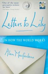 Letters to Lily - On How the World Works (2009)