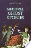 Medieval Ghost Stories (2006)
