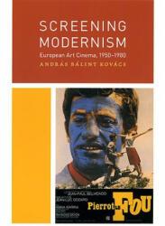 Screening Modernism (2008)