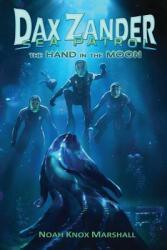 Dax Zander, Sea Patrol: The Hand in the Moon (ISBN: 9781790589951)