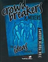 Crowd Breakers and Mixers (1997)
