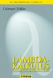 Csörnyei Zoltán: Lambda-kalkulus könyv (2007)