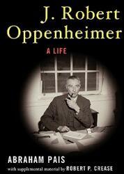 J. Robert Oppenheimer: A Life (2007)