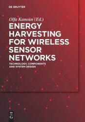Energy Harvesting for Wireless Sensor Networks (ISBN: 9783110443684)