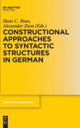 Constructional Approaches to Syntactic Structures in German (ISBN: 9783110454727)
