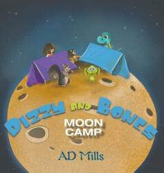 Dizzy and Bones Moon Camp (ISBN: 9781788787543)