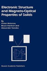 Electronic Structure and Magneto-Optical Properties of Solids (ISBN: 9781402019050)