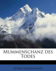 Mummenschanz Des Todes (ISBN: 9781179684307)