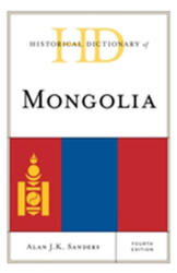 Historical Dictionary of Mongolia (ISBN: 9781538102268)