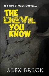 Devil You Know (ISBN: 9780993388712)