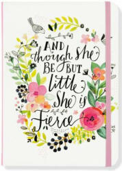 AND THOUGH SHE BE BUT LITTLE SHE IS FIER (ISBN: 9781441324306)