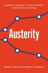 Austerity - When It Works and When It Doesn't (ISBN: 9780691172217)
