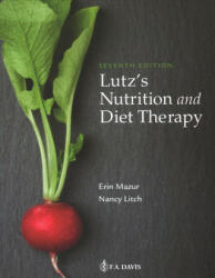 Lutz's Nutrition and Diet Therapy (ISBN: 9780803668140)