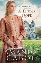 Tender Hope (ISBN: 9780800727581)