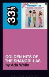 Shangri-Las' Golden Hits of the Shangri-Las (ISBN: 9781501331749)