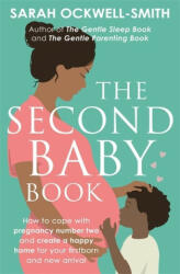 Second Baby Book - Sarah Ockwell-Smith (ISBN: 9780349420042)