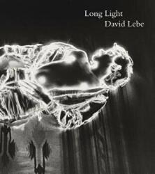 Long Light - Photographs by David Lebe (ISBN: 9780876332887)