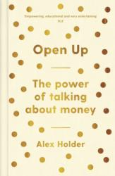 Open Up - The Power of Talking About Money (ISBN: 9781788161879)